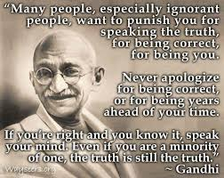 Ghandi Quote Unique Ghandi Quote Open Your Mind Pinterest Truths Thoughts And Wisdom