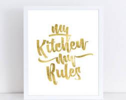 my kitchen my rules wall art
