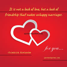Friedrich Nietzsche Quote It Is Not A Lack Of Love Quote Of Quotes