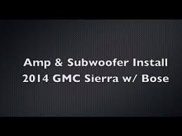 easy diy subwoofer amp install w oem bose 2014 gmc sierra easy diy subwoofer amp install w oem bose 2014 gmc sierra