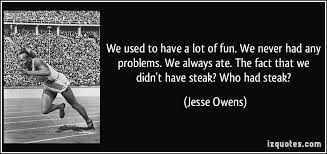 Jesse Owens Quotes Delectable We Used To Have A Lot Of Fun We Never Had Any Problems We Always