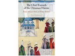 Hathaway Scholarship Chart Jadaliyya Jane Hathaway The Chief Eunuch Of The Ottoman