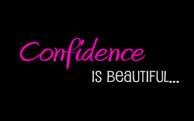 Confidence Is What Makes A Girl Beautiful Quotes Best Of Confidence Messages Quotes To Build Self Confidence WishesMsg