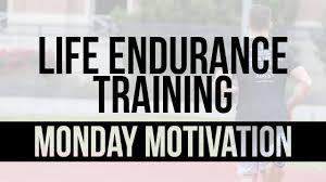 Monday Motivation Endurance Training