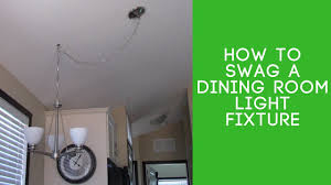 How To Install A Ceiling Light Fixture Without Existing Wiring How To Swag A Light Fixture