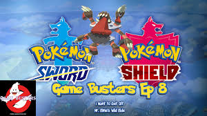 Game Busters Podcast Ep 8 (Pokémon Sword/Shield) - I Want to Get Off Mr.  Rime's Wild Ride
