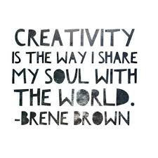 Quotes About Creativity Impressive Life Quotes Creativity Is The Way I Share My Soul With The World
