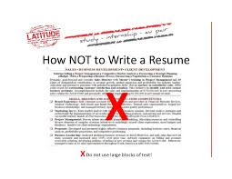 ... 4. How NOT to Write a Resume ...