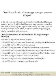 Top 8 Hotel Food And Beverage Manager Resume Samples