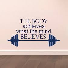 Sports Quotes Custom Gym Wall Decal Sports Quotes The Body Achieves What The Mind