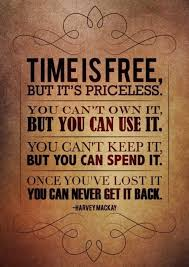 Quotes About Time Stunning The One Who Says Money Is Valuable Has Never Ran Out Of Time 48