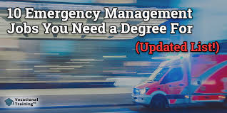 Vocational Careers List Emergency Management Jobs You Need A Degree For Updated List