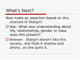 writing a literary analysis essay ppt video online what s next now make an assertion based on this analysis of stargirl