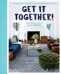 Best Interior Design Textbooks Get It Together An Interior Designers Guide To Creating