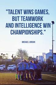 65 Teamwork Quotes About Working Together Cool Quotes Collection
