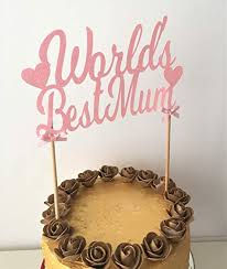 Worlds Best Mum Glitter Cake Topper Perfect Decoration For