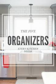 Kitchen Organizers Organizing The Kitchen Counter Inspiration For Moms