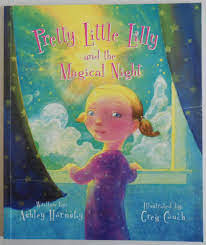 Pretty Little Lilly and the Magical Night: Hornsby, Ashley: 9780977724116:  Amazon.com: Books
