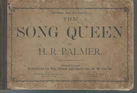 The Song Queen: A Collection of Music for Singing Classes, Choirs,  Conventions, Etc.: Palmer, H.R.: Amazon.com: Books