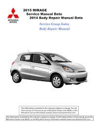 Vehicle Body Design Pdf Mitsubishi Mirage 2015 Service Manual 2014 Body Repair