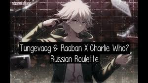 Music video by tungevaag & raaban x charlie who? Tungevaag Raaban X Charlie Who Nightcore Russian Roulette Lyrics Naomiishier Youtube