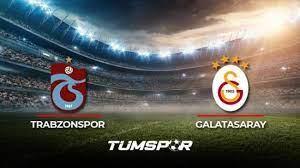 Trabzonspor Galatasaray maçı ne zaman? Süper Lig 2021-2022 sezonu  Trabzonspor Galatasaray derbisi - Tüm Spor Haber