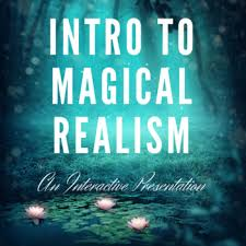 Intro To Magical Realism Interactive Presentation Tpt