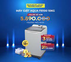 Siêu Thị Điện Máy - Nội Thất Chợ Lớn - ✓ 𝐀𝐐𝐔𝐀 𝐌Ừ𝐍𝐆 𝐒𝐈𝐍𝐇 𝐍𝐇Ậ𝐓  - 𝐒𝐀𝐋𝐄 𝐁Ấ𝐓 𝐂𝐇Ấ𝐏 Máy giặt Aqua FR100 10kg giảm ngay 𝟏𝟖%. Giá chỉ  còn 5.890.000đ (7̶.̶1̶9̶0̶.̶0̶0̶0̶đ̶)