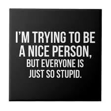 nice person office. I\u0027m Trying To Be A Nice Person - Funny Novelty Ceramic Tile Office