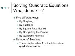 ways solve quadratic equations slide 2 portray marvelous solving