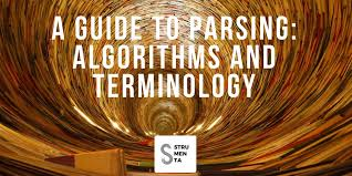 A Guide To Parsing Algorithms And Terminology