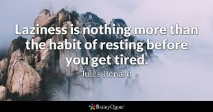 Exhausted Quotes Unique Tired Quotes BrainyQuote