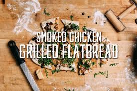 smoked en grilled flatbread recipe