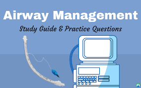 Airway Management In Mechanical Ventilation Study Guide