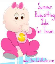 babysitting jobs summer babysitting jobs for teens kids make money