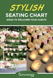 Stylish Seating Chart Ideas To Welcome Your Guests Quinceanera