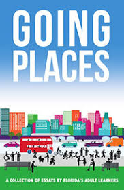 florida literacy coalition adult learner essay book  going places pdf format
