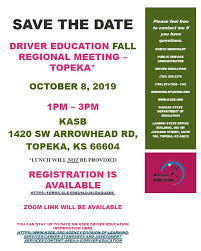 kansas driver education fall regional meeting date and location is available now register here s forms gle 5obu9ldj8cdaquad6