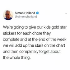 Gold Star Chart For Adults Simon Holland Were Going To Give Our Kids Gold Star