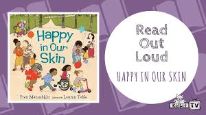 tv explore the world of children s literature   out loud happy in our skin