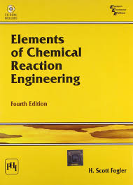 Reactor Design For Chemical Engineers Pdf Pdf Elements Of Chemical Reaction Engineering By H Scott