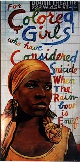 1976 Theatre Poster For Colored Girls A Few Originals Still