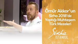 Ömür Akkor'un Sirha 2018'de Yaptığı Muhteşem Türk Mezeleri - YouTube