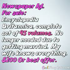 Newspaper Ad For Sale Encyclopedia Britannica Complete Set Of 40 Cool Getting Married Quotes