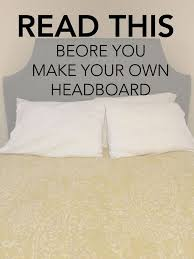 I don't have a headboard, and I actually haven't had one since I left my  parents' house after high school. I was one of those people that had a  futon for ...