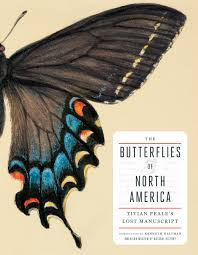 the resurrection of a lost 19th century butterfly manuscript cover of the butterflies of north america titian peale s lost manuscript click