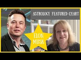 Featured Chart Elon Musks Astrology With Alison Price