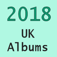 Uk No 1 Albums 2018 Totally Timelines