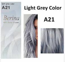 Light Grey Dye Berina Professionals Hair Cream Permanent Dye Color A21 Light Grey Free Shipping