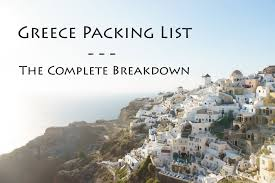 Packing Lists Greece Packing List - The Complete Breakdown – Breadcrumbs Guide